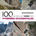 100 plus belles voies des Pyrénées Occidentales