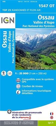 Carte IGN TOP 25 1547 OT Vallée d'Ossau et vallée d'Aspe