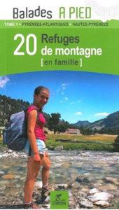 20_ refuges de montagne en famille dans les Pyrénées