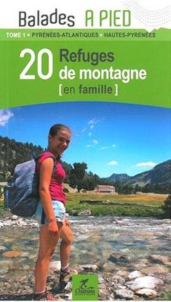 20 refuges de montagne en famille dans les Pyrénées