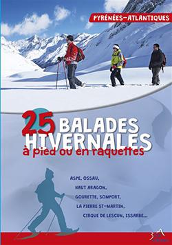 25 balades hivernales dns les Pyrénées-Atlantiques