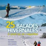 25 balades hivernales à pied ou en raquettes Hautes Pyrénées