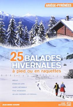 25 balades hivernales en Ariège