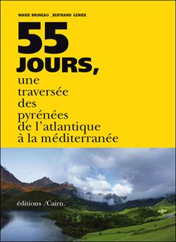 55 jours, une traversée des Pyrénées de l'Atlantique à la Méditerranée