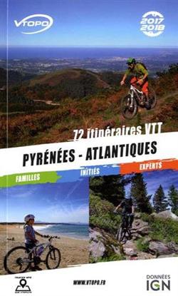 72 itinéraires VTT dans les Pyrénées-Atlantiques