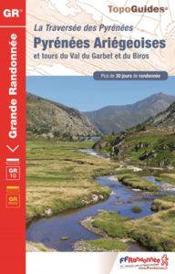 La traversée des Pyrénées Ariégeoises par le GR 10 Tours du val de Garbet et du Biros