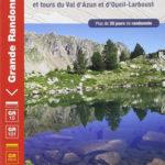 La traversée des Pyrénées – Pyrénées centrales et tours du Val d'Azun et d'Oueil-Larboust