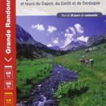 La traversée des Pyrénées - Pyrénées Orientales et tours du Capcir, du Carlit et de Cerdagne