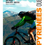 VTT Pyrénées Ouest Tome 1 - Pays Basque, Béarn Ouest, Barétous