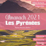 Almanach 2021: Les Pyrénées