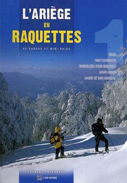 L'Ariège en raquettes de Laurent lafforgue