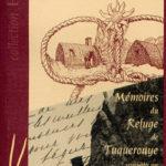 Cent ans sur la brèche, mémoires du refuge de Tuquerouye de Gérard Raynaud