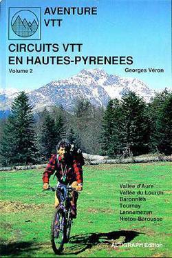 Circuits VTT en Hautes-Pyrénées: Tome 2