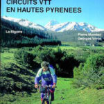Circuits VTT en Hautes-Pyrénées: la Bigorre