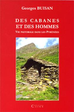 Des cabanes et des hommes de Georges Buisan