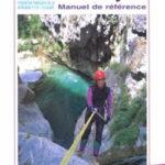 Descente de canyons - Manuel de référence