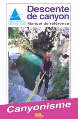 Descente de canyons – Manuel de référence