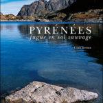Pyrénées - Fugue en sol sauvage
