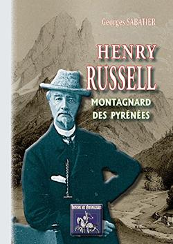 Henry Russell Montagnard des Pyrénées de Georges Sabatier