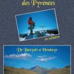 La grande traversée des Pyrénées en solitaire