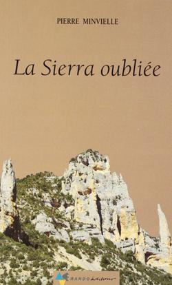 La Sierra oublié de Pierre Minvielle