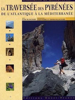La traversée des Pyrénées à pied De l'Atlantique à la Méditerranée