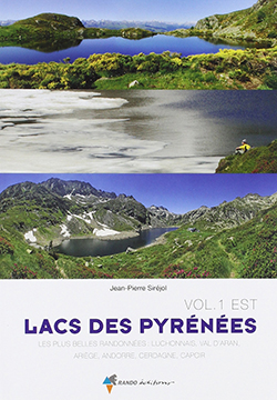 Lacs des Pyrénées Volume 1 de Jean-Pierre Sirejol