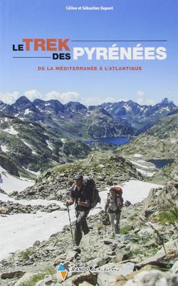 Le Trek des Pyrénées, de la méditerranée à l'atlantique