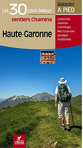 Les 30 plus beaux sentiers de Haute-Garonne