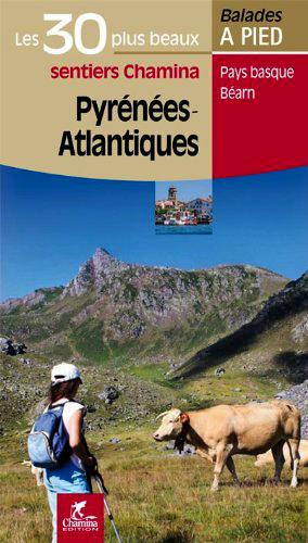 Les 30 plus beaux sentiers des Pyrénées-Atlantiques