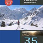 Les Hautes-Pyrénées en raquettes - Vallées des Gaves
