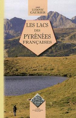 Les lacs des Pyrénées françaises de Ludovic Gaurier