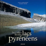 Les plus beaux lacs pyrénéens de Louis Audoubert