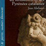 Lieux et légendes du Roussillon et des Pyrénées Catalanes