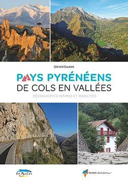 Pays pyrénéens de cols en vallées de Gérard Caubet