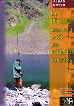 La pèche dans les lacs des Pyrénées centrales