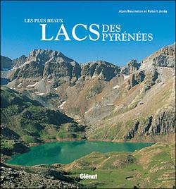 Les plus beaux lacs des Pyrénées d'Alain Bourneton