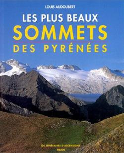 Les plus beaux sommets des Pyrénées de Louis Audoubert