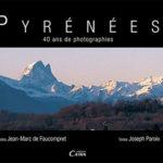 Pyrénées, 40 ans de photographies