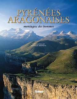 Pyrenees Aragonaises Montagne des hommes Etienne Follet et Santiago Mendieta