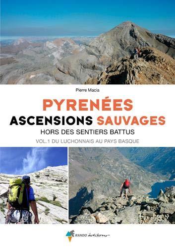 Pyrénées ascensions sauvages