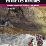 Les refuges des Pyrénées Françaises