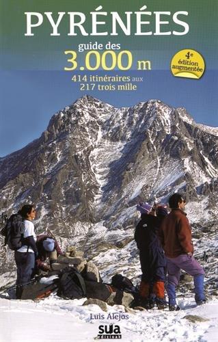 Pyrénées Guide des 3000