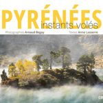 Pyrénées: Instants volés