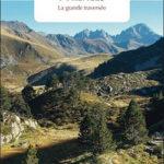 Pyrénées: La grande traversée