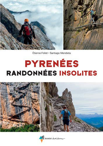 Pyrénées Randonnées insolites