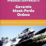 Guide Ollivier Pyrénées Centrales 2 Gavarnie - Mont-Perdu - Ordesa