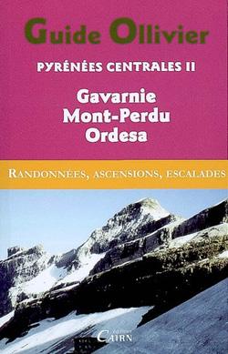 Guide Ollivier Pyrénées Centrales 2 Gavarnie – Mont-Perdu – Ordesa