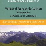 Guide Ollivier Pyrénées Centrales 5 - Vallées d'Aure et de Luchon