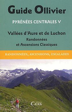 Guide Ollivier Pyrénées Centrales 5 – Vallées d'Aure et de Luchon
